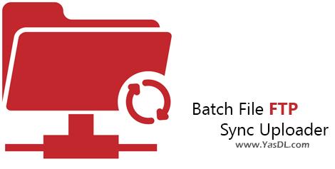 دانلود Batch File FTP Sync Uploader 2019.11.1009.2821 - نرم افزار همگامسازی اطلاعات FTP