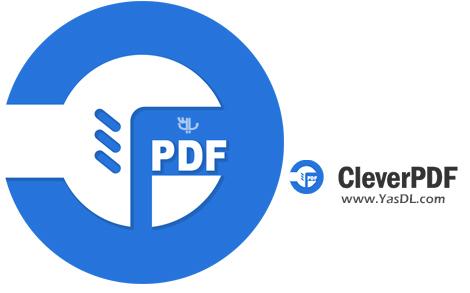 دانلود CleverPDF 3.0.0 + Portable - ابزار قدرتمند جهت کار بر روی اسناد PDF