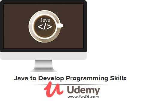 دانلود آموزش جاوا برای تقویت مهارت برنامهنویسی - Java to Develop Programming Skills - Udemy