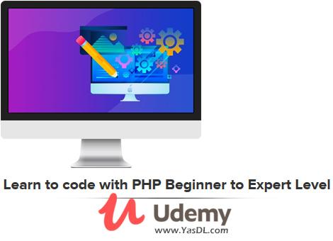 دانلود دوره آموزش پی اچ پی: مقدماتی تا پیشرفته - Learn to code with PHP Beginner to Expert Level - Udemy