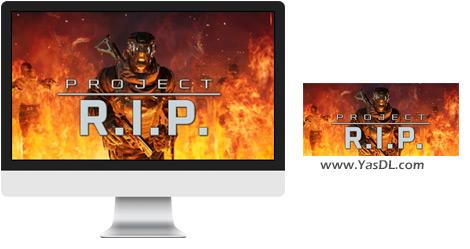 دانلود بازی Project RIP برای PC