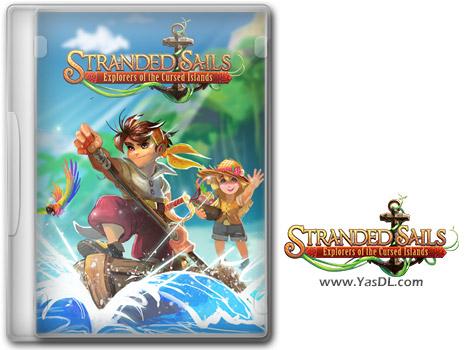 دانلود بازی Stranded Sails Explorers of the Cursed Islands برای PC