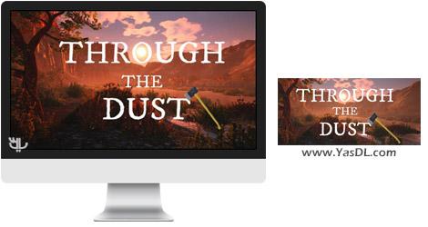 دانلود بازی Through The Dust برای PC