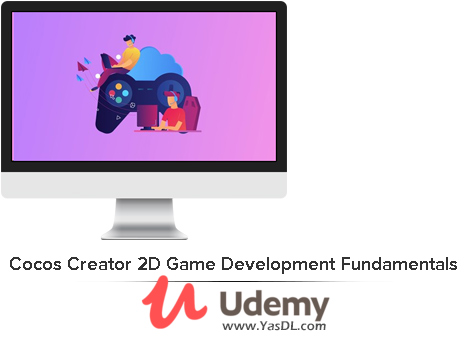 دانلود دوره آموزش ساخت بازی 2 بعدی برای موبایل - Cocos Creator 2D Game Development Fundamentals - Udemy