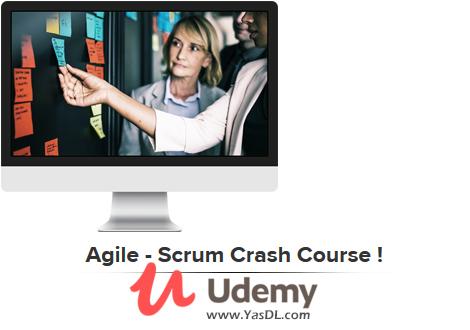 دانلود آموزش فریمورک اسکرام در رویکرد توسعه چابک نرم افزار - Agile - Scrum Crash Course - Udemy