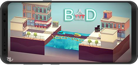 دانلود بازی Bad Bridge 1.0 - پل بد برای اندروید + نسخه بی نهایت