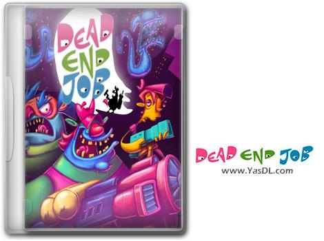 دانلود بازی Dead End Job برای PC