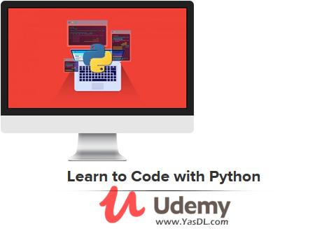 دانلود آموزش برنامه نویسی پایتون - Learn to Code with Python - Udemy