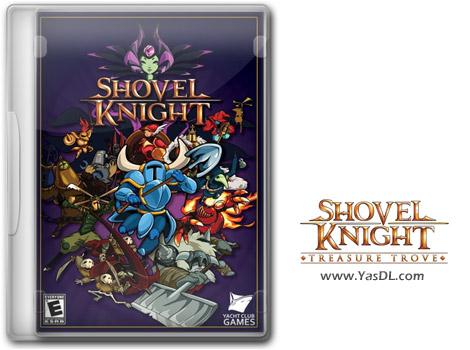 دانلود بازی Shovel Knight: Treasure Trove برای PC