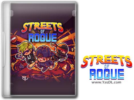 دانلود بازی Streets of Rogue Collectors Edition برای PC