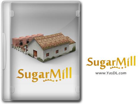 دانلود بازی SugarMill برای PC