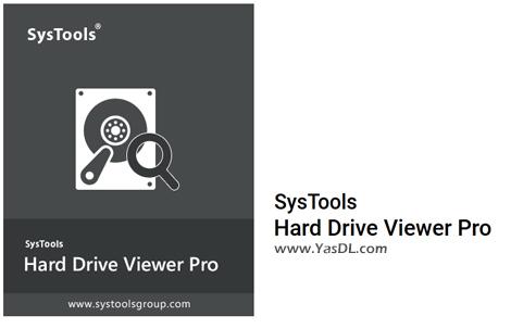 دانلود SysTools Hard Drive Data Viewer Pro 12.0.0.0 - نرم افزار آنالیز و بررسی دادهها در هارد دیسک