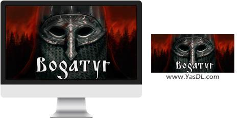 دانلود بازی Bogatyr برای PC