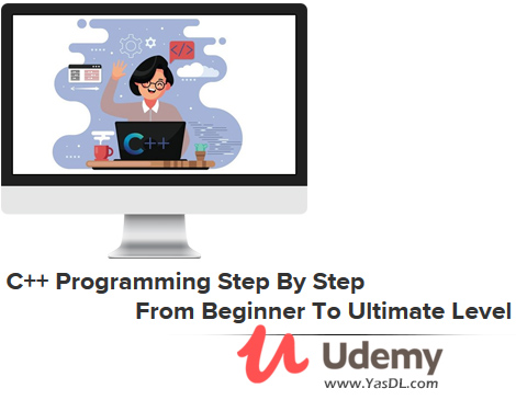 دانلود دوره آموزش سی پلاس پلاس به صورت قدم به قدم - C++ Programming Step By Step From Beginner To Ultimate Level - Udemy