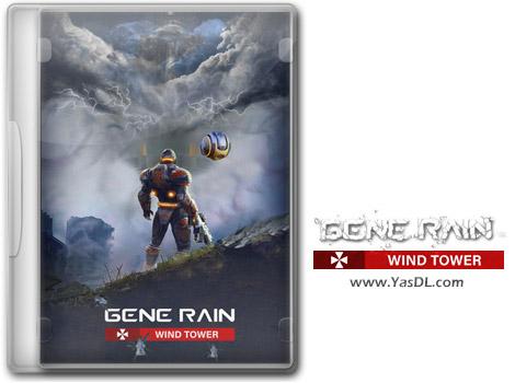 دانلود بازی Gene Rain Wind Tower برای PC