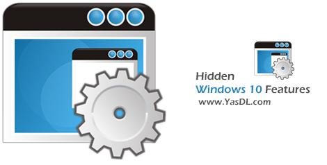 دانلود Hidden Windows 10 Features 1.0.0 x86/x64 - مجموعه ابزار و تنظیمات مخفی ویندوز 10