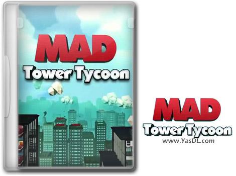 دانلود بازی Mad Tower Tycoon برای PC