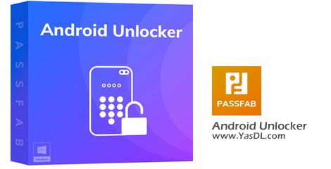 دانلود PassFab Android Unlocker باز کردن پترن،رمز،پین و اثر انگشت از روی انواع گوشی و تبلتها در اندروید