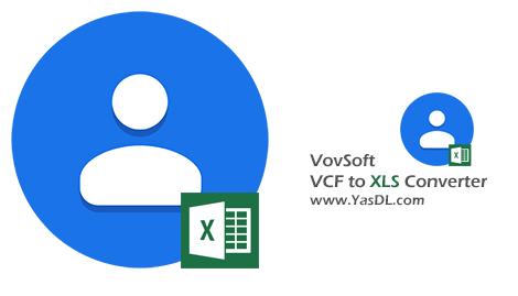 دانلود VovSoft VCF to XLS Converter 1.7 - نرم افزار تبدیل فرمت VCF به XLS