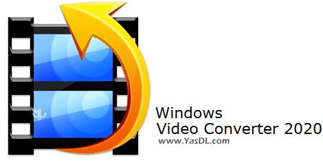 دانلود Windows Video Converter 2020 8.0.6.2 - تبدیل فرمتهای ویدیویی