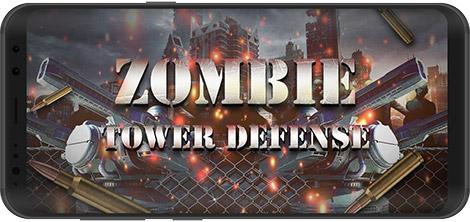 دانلود بازی Zombie Tower Defense:Idle Game 1.0.0 - کشتار زامبیها برای اندروید + نسخه بی نهایت