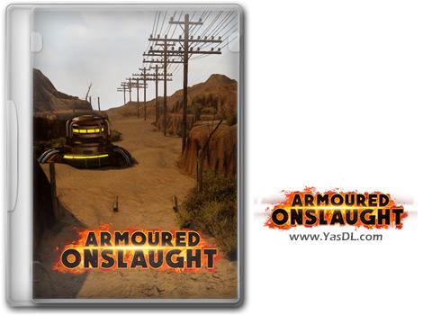 دانلود بازی Armoured Onslaught برای PC