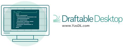 دانلود Draftable Desktop 2.2.200 - نرم افزار مقایسه محتوای اسناد متنی