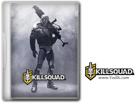 دانلود بازی KillSquad برای PC