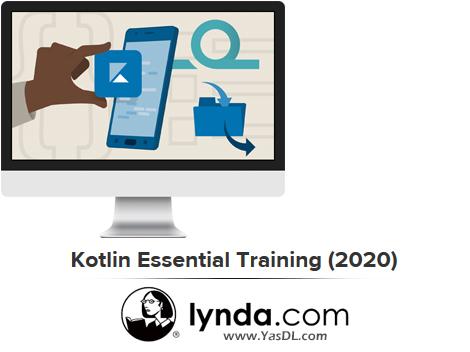 دانلود دوره آموزش مقدماتی کاتلین - Kotlin Essential Training (2020) - Udemy