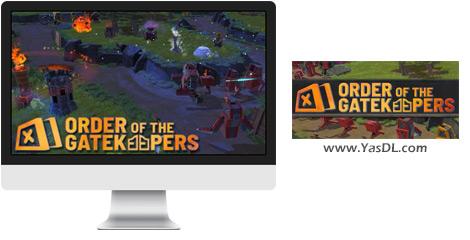 دانلود بازی Order Of The Gatekeepers برای PC