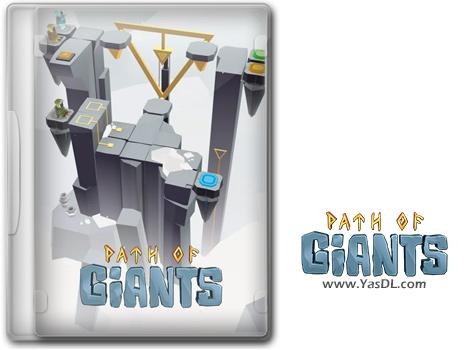 دانلود بازی Path of Giants برای PC