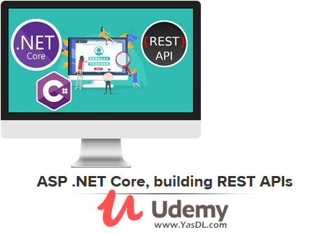 دانلود آموزش ساخت REST APIs در ASP.NET - دوره رایگان ASP .NET Core, building REST APIs - Udemy