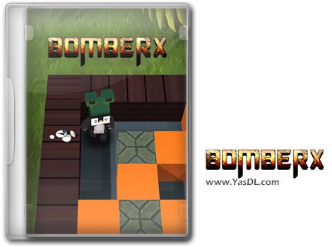 دانلود بازی BomberX برای PC