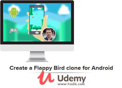 دانلود دوره آموزش ساخت بازی اندروید؛ فلپی برد - Create a Flappy Bird clone for Android - Udemy