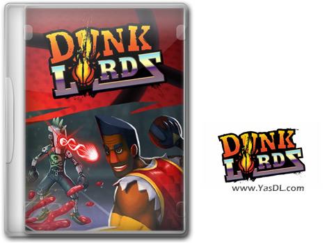 دانلود بازی Dunk Lords برای PC
