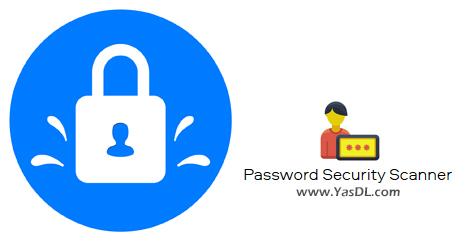 دانلود Password Security Scanner 1.56 - نرم افزار بررسی میزان امنیت رمزهای عبور