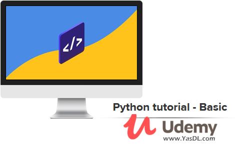 دانلود آموزش پایتون: مقدماتی - Python tutorial - Basic - Udemy