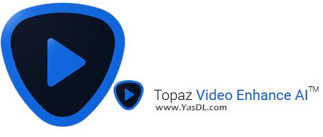 دانلود Topaz Video Enhance AI 2.0.0 - نرم افزار بهینهسازی کیفیت فیلمها