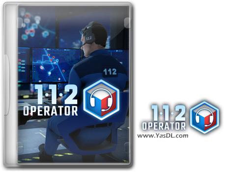 دانلود بازی 112 Operator - اپراتور خط اضطراری 112 برای کامپیوتر