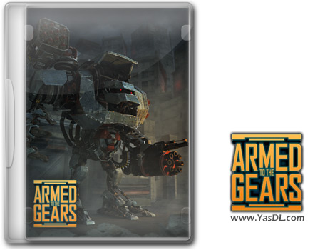 دانلود بازی Armed to the Gears - نبرد با رباتها برای کامپیوتر