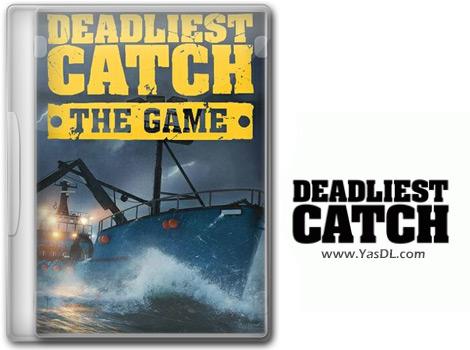 دانلود بازی Deadliest Catch The Game برای PC