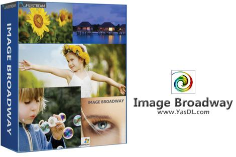 دانلود FileStream Image Broadway 6.3 - نرم افزار ویرایش حرفهای تصاویر