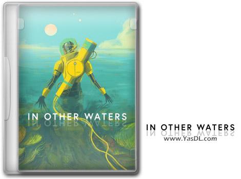 دانلود بازی In Other Waters برای PC