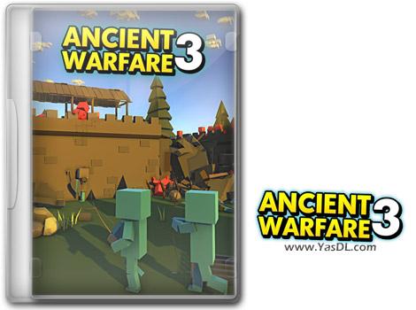 دانلود بازی Ancient Warfare 3 v0.33.14.1 برای PC