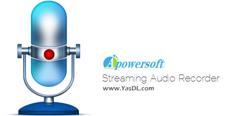 دانلود Apowersoft Streaming Audio Recorder 4.3.2.2 - ضبط حرفهای صدا در ویندوز