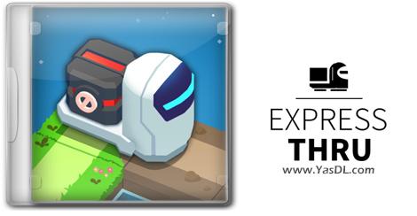 دانلود بازی Express Thru برای PC