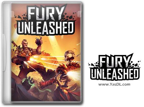دانلود بازی Fury Unleashed برای PC
