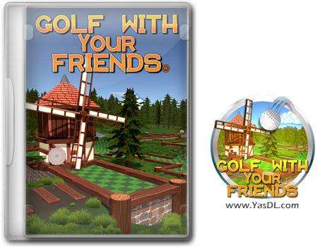 دانلود بازی Golf With Your Friends - گلف با دوستان برای کامپیوتر