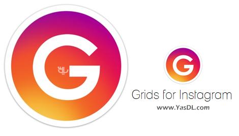 دانلود اینستاگرام برای کامپیوتر و ویندوز Grids for Instagram