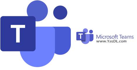 دانلود Microsoft Teams 1.3.00.12058 Windows/macOS - نرم افزار مایکروسافت تیمز